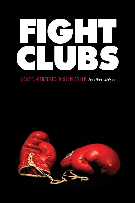 http://www.lulu.com/content/paperback-book/fight-clubs-gospel-centered-discipleship/7471156